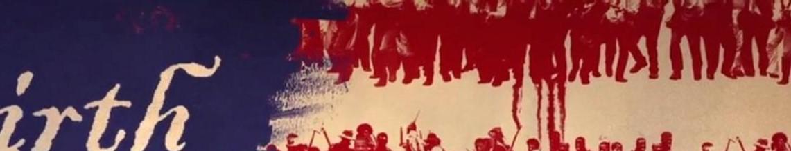 De D.W Griffith à Nate Parker, la question raciale hante la société et le cinéma américains